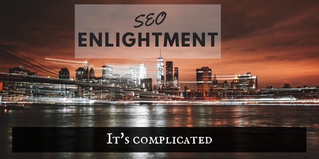 SEO Enlightment