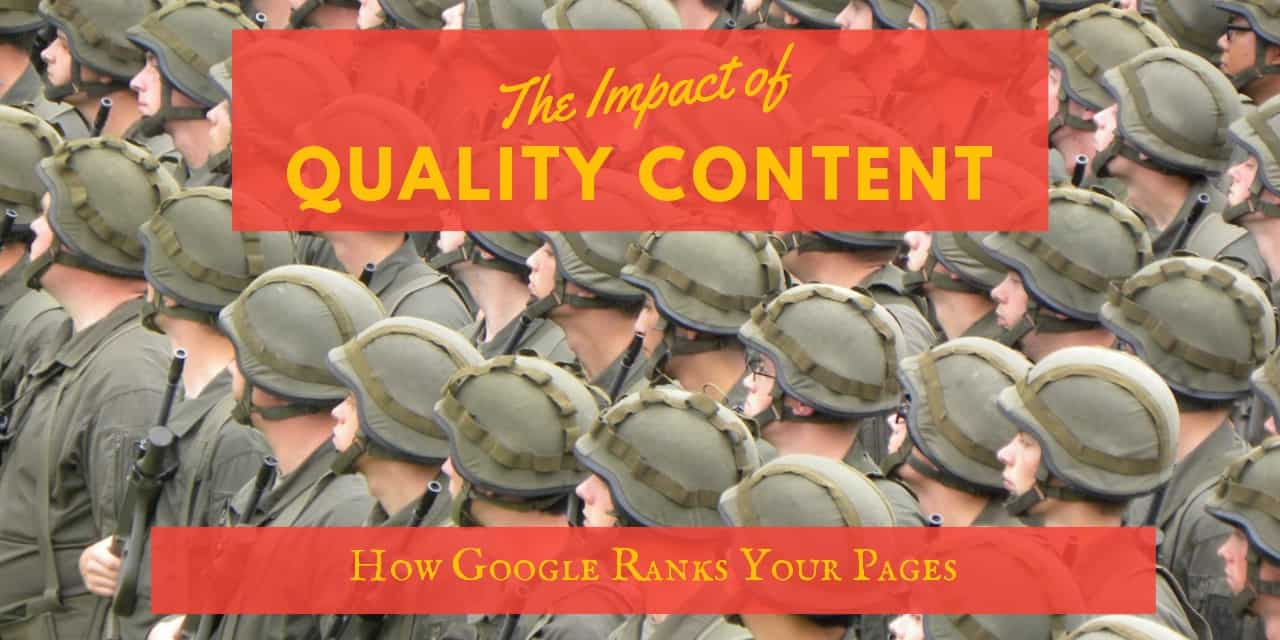 The Impact of Quality Content