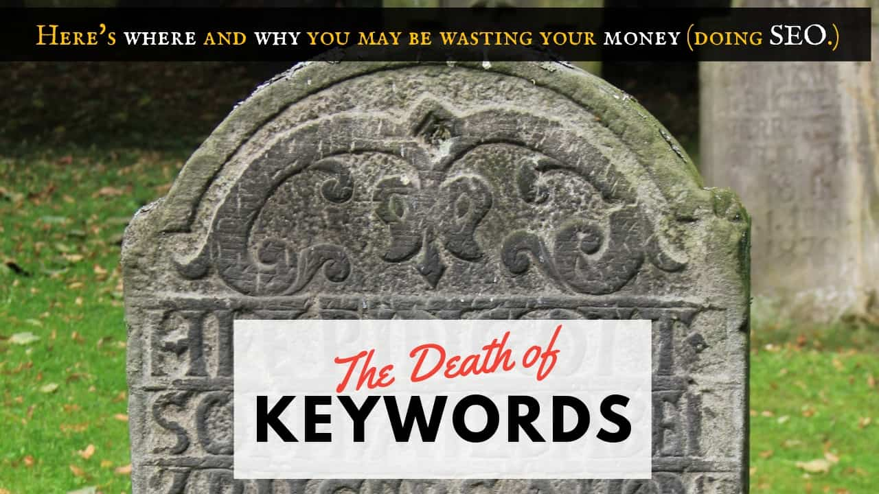 The Death of Keywords